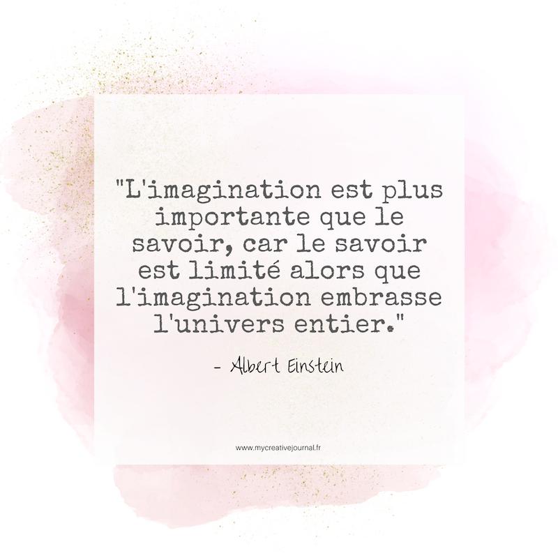 Bevorzugt 10 citations pour cultiver sa créativité et son imagination - My  EP46
