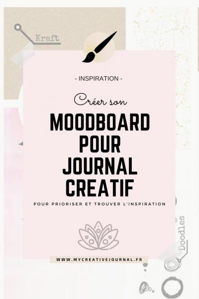 Mon moodboard pour journal créatif : Inspirations et priorités