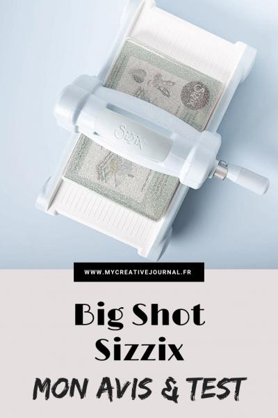 big shot sizzix machine a découpe et embossage avis test